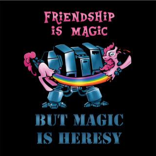 Friendship is magic but magic is heresy