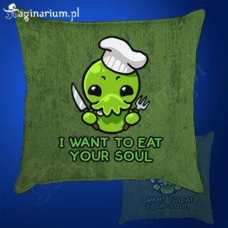 Poduszka Cthulhu i want to eat your soul