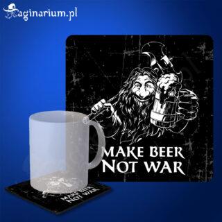 Podstawka pod kubek Make Beer Not War