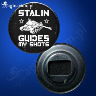 Otwieracz Stalin guides my shots