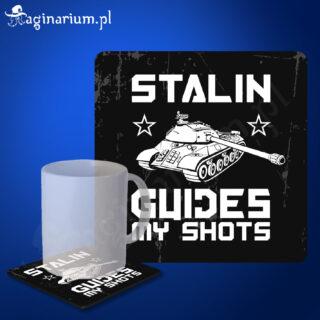 Podstawka pod kubek Stalin guides my shots
