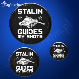 Przypinka Stalin guides my shots