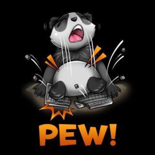 PEW !!!! - panda